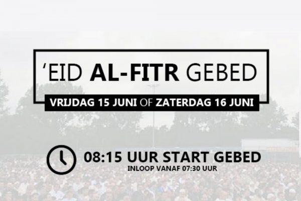 'Eid Al-Fitr gebed op vrijdag 15 juni of zaterdag 16 juni om 08:15 uur