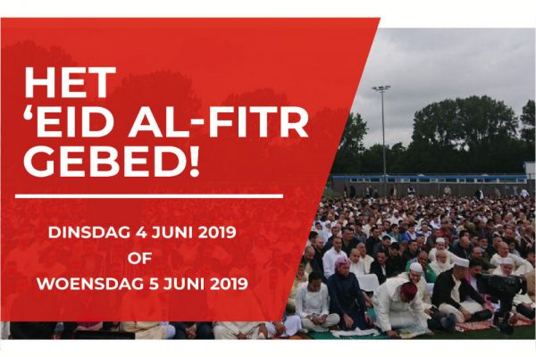 'Eid Al-Fitr gebed op dinsdag 4 juni of woensdag 5 juni om 08:15 uur